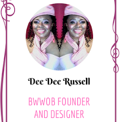 BWWOB FOUNDER  AND DESIGNER DEE DEE RUSSELL