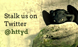 Stalk us on Twitter: @httyd