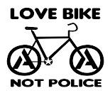 Love Bike not Police