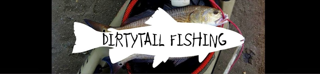 DirtyTail Fishing