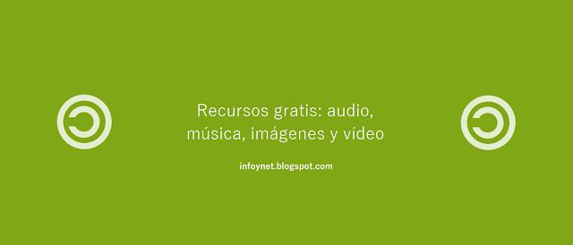 Recursos gratis: audio, música, imágenes y vídeo