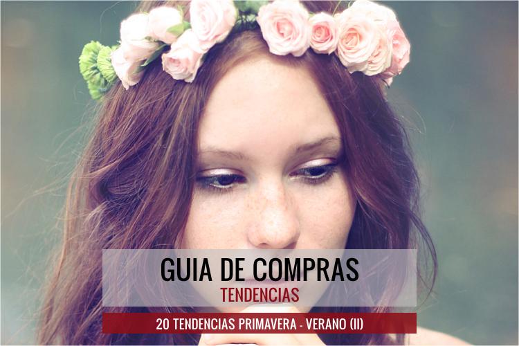 20 Tendencias Primavera Verano 2014  (II)