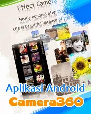 Aplikasi Camera 360: 10 Besar Aplikasi Android Terlaris