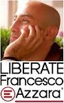Liberate Francesco Azzarà