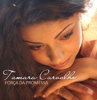 Tamara Carvalho – Força Da Promessa (2008) | músicas