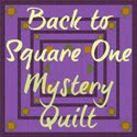Back to Square One Mystery Quilt