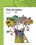 TRINO DE COLORES---PELAYOS