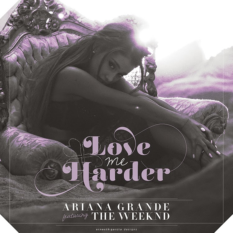 Ariana Grande feat. The Weeknd - Love Me Harder | Ernesth ...