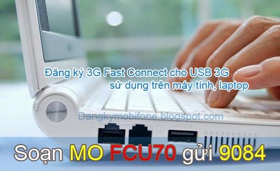 Hướng dẫn đăng ký 3G Fast Connect Mobifone