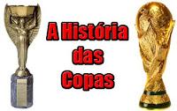 A História das Copas: