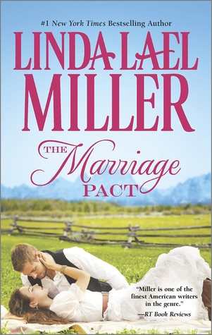 The Marriage Pact.  Linda Lael Miller