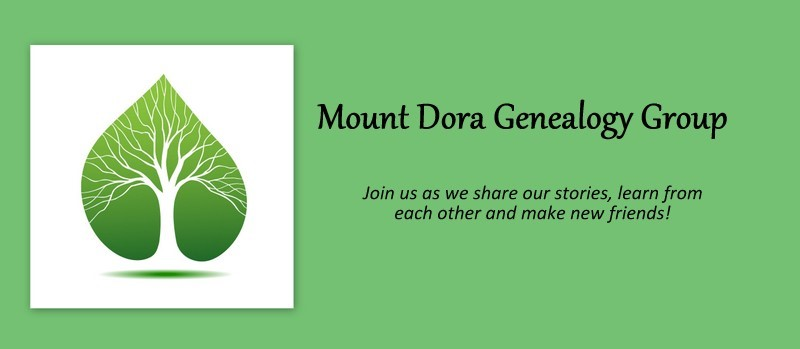 Welcome to the Mount Dora Genealogy Group