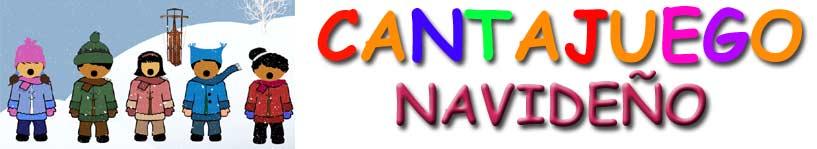 Cantajuegos Navideño - Los villancicos para niños
