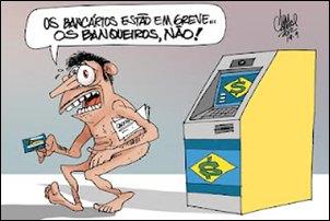 Humor. A greve dos bancários e o povo brasileiro.