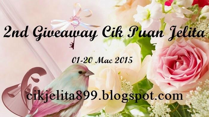http://cikjelita899.blogspot.com/2015/03/2nd-giveaway-cik-puan-jelita.html