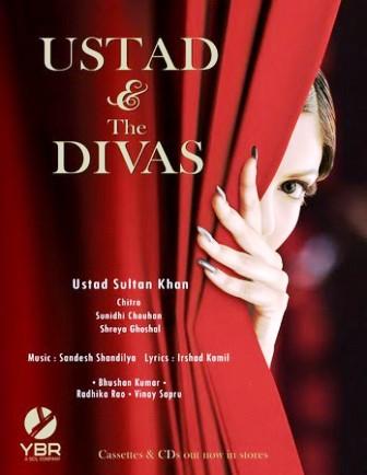 Ustad And The Divas (2006) - All Album Songs Lyrics & Videos | Ustad Sultan Khan, Sunidhi Chauhan, Chithra & Shreya Ghoshal,