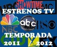 ESTRENOS TV 2011/2012