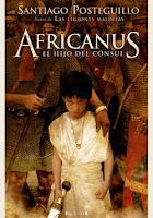 Africanus, Escipión, Aníbal, Las Legiones Malditas, Posteguillo, Cornwell