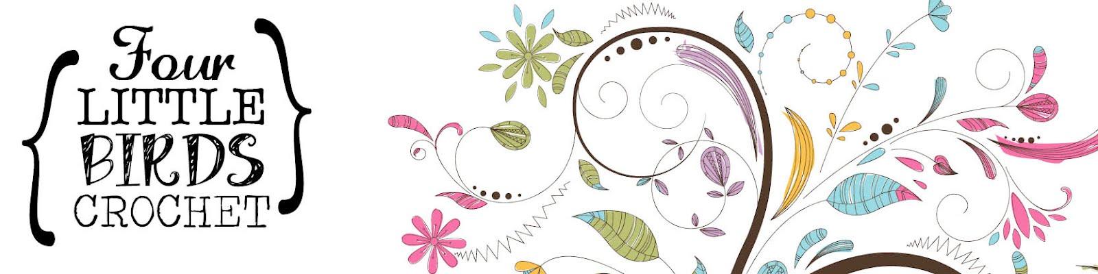 Four Little Birds Crochet