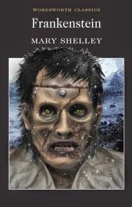 Frankenstein by Mary Shelley Wordsworth edition book