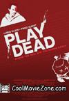 Play Dead (2009)