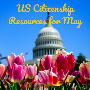 May U.S. Citizenship Resources (FIXED)