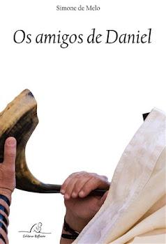 Os Amigos de Daniel - Editora Reflexão