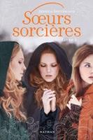 http://loisirsdesimi.blogspot.fr/2013/12/soeurs-sorcieres-tome-1-jessica.html