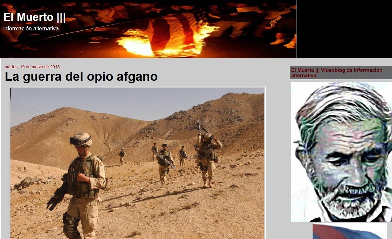 http://elmuertoquehabla.blogspot.nl/2013/03/la-guerra-del-opio-afgano.html