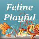 FELINE PLAYFUL