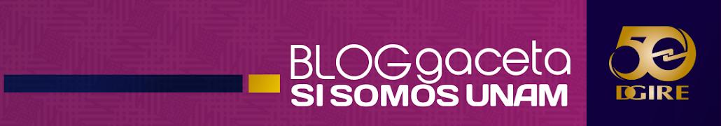 Blog Gaceta SI SOMOS UNAM