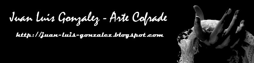 Juan Luis Gonzalez-Arte Cofrade