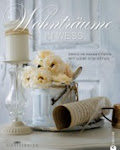 My first book: Wohnträume IN WEISS - LISA LIBELLE - Christian Verlag (München) NOW AVAILABLE