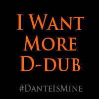 Dante Is Mine.
