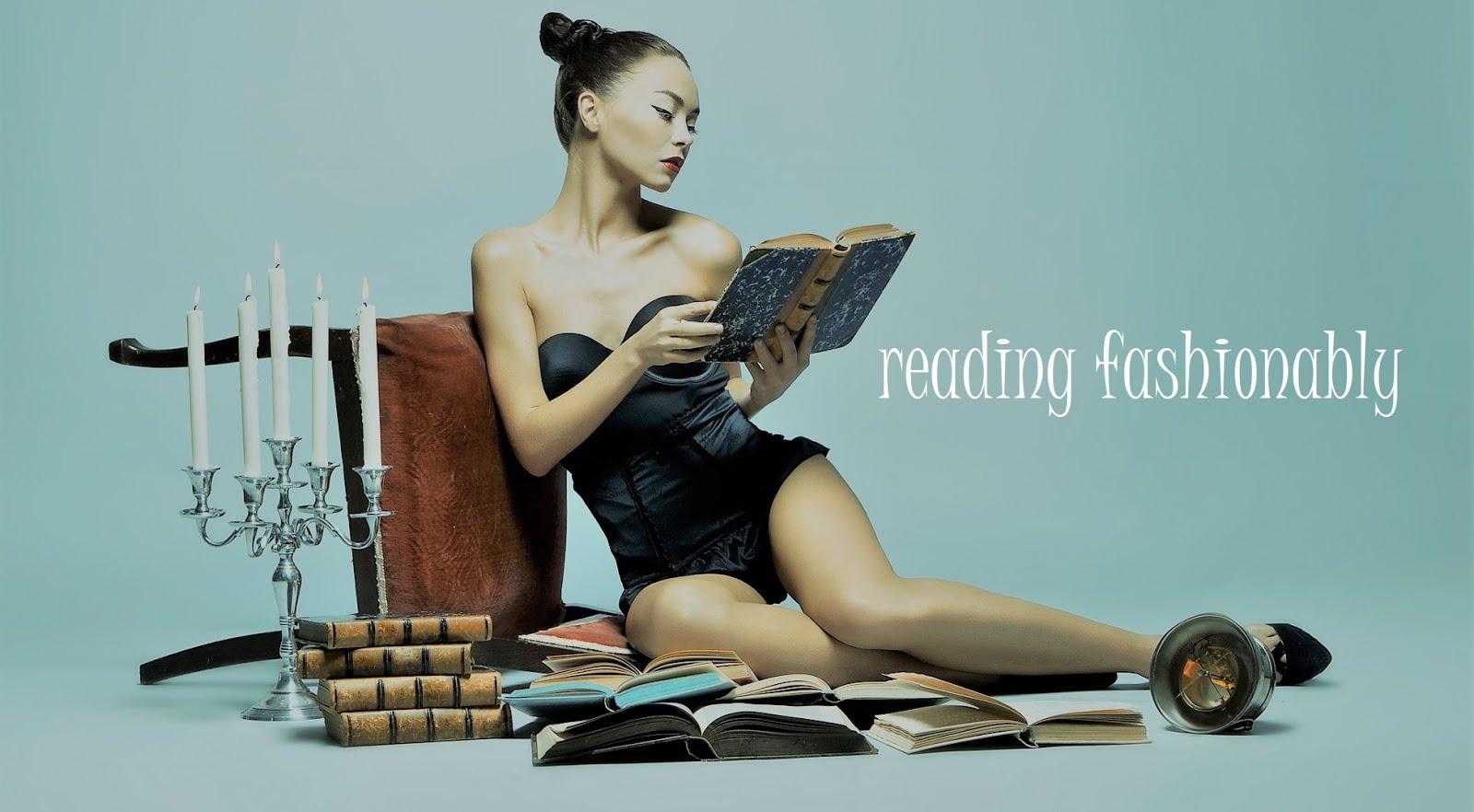 Reading Fashionably