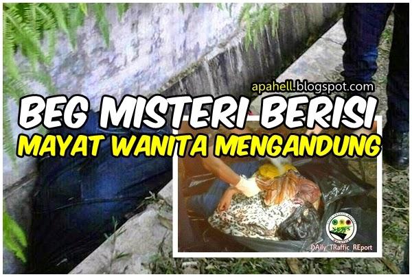Beg Misteri Berisi Mayat Wanita Mengandung (5 Gambar) http://apahell.blogspot.com/2014/08/beg-misteri-berisi-mayat-wanita.html