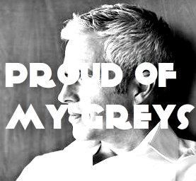 Proud Of My Greys!