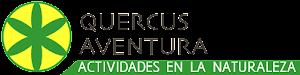 QUERCUS AVENTURA: ACTIVIDADES EN LA NATURALEZA