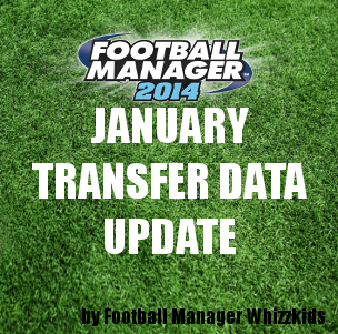 Football Manager 2014 January Transfer Data Update