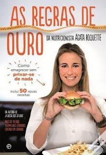 As Regras de Ouro da Nutricionista Ágata Roquette