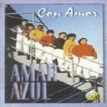 Amar Azul - CON AMOR 1993 Disco Completo
