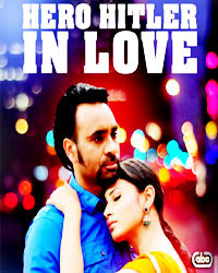 Hero Hitler in Love 2011 Punjabi Movie Watch Online