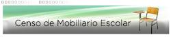 Censo de Mobiliario Escolar