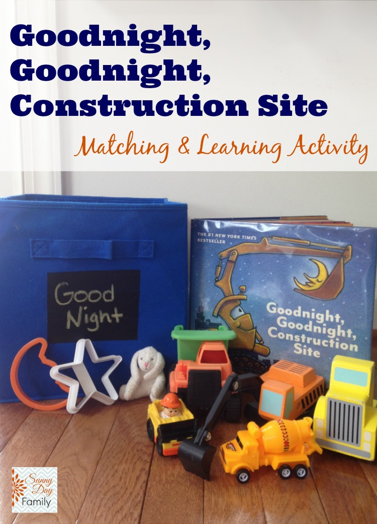 Goodnight, Goodnight, Construction Site Learning and Matching Activity.