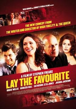 Đặt Cược Sở Thích - Lay The Favorite (2012) Poster
