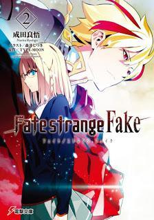 [成田良悟] Fate/Strange Fake 第01-02巻