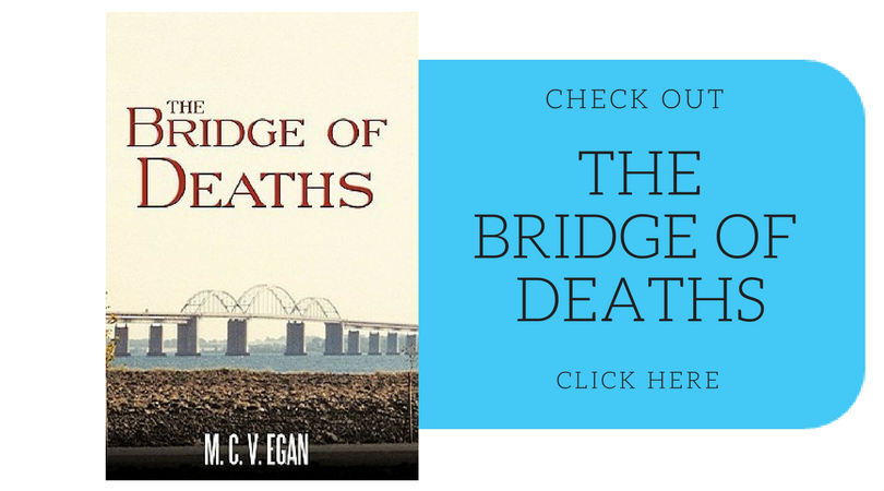 FEATURED BOOK: The Bridge of Deaths by M.C.V. Egan