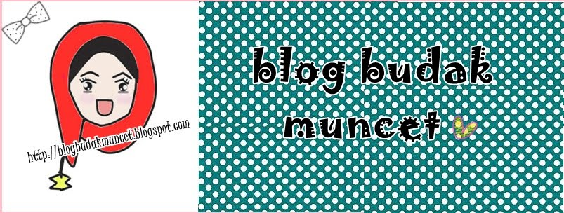 ** blog budak muncet** o(╥﹏╥)o