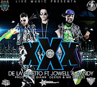 Triple XXX - De la Ghetto ft. Jowell y Randy