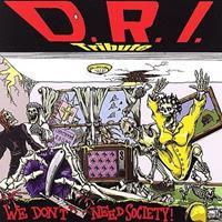[2002] - VA - D.R.I. Tribute We Don't Need Society